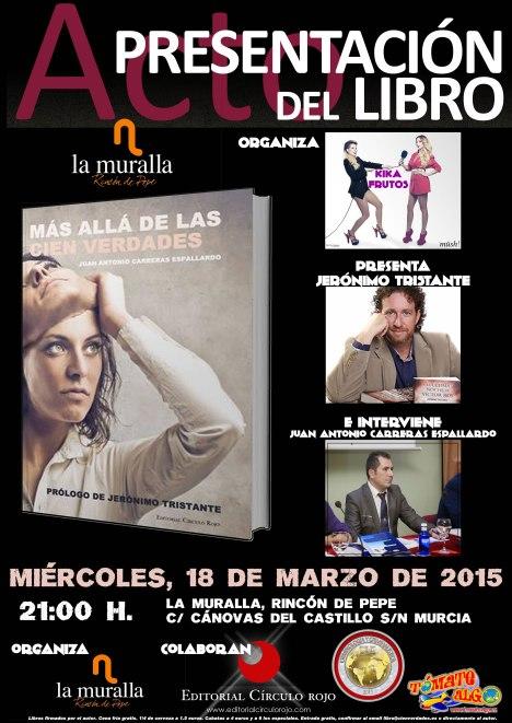 Presentación del libro Más allá de las cien verdades escrito por Juan Antonio Carreras Espallardo